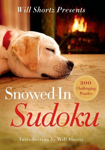Will Shortz Will Shortz Presents Snowed In Sudoku 200 Challenging Puzzles