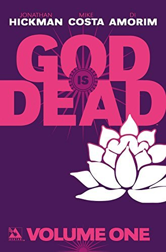 Jonathan Hickman God Is Dead Volume One