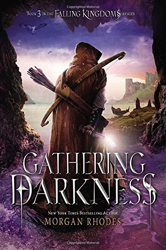 Morgan Rhodes Gathering Darkness A Falling Kingdoms Novel
