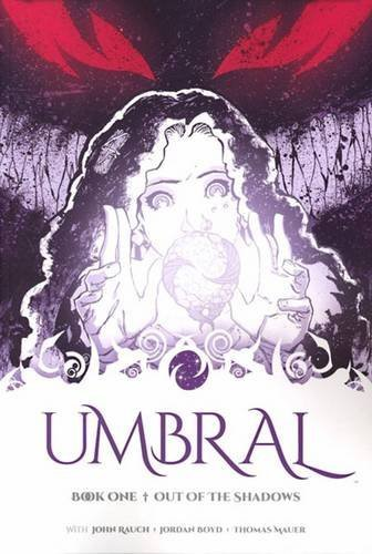 Antony Johnston Umbral Book One Out Of The Shadows