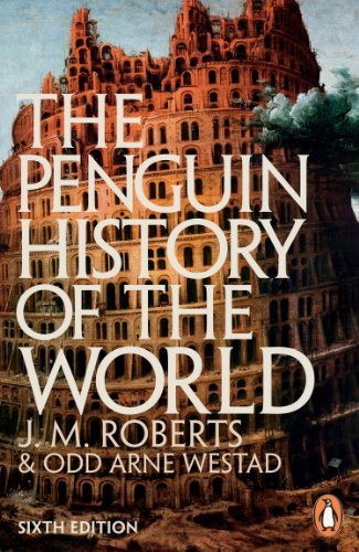 J. M. Roberts The Penguin History Of The World 0006 Edition;