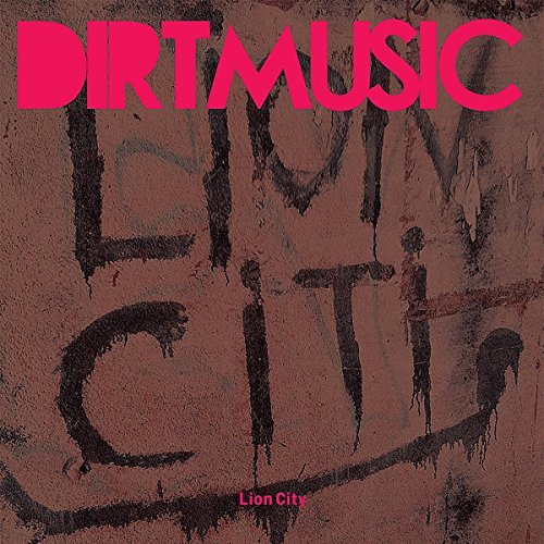 Dirtmusic Lion City Incl. CD