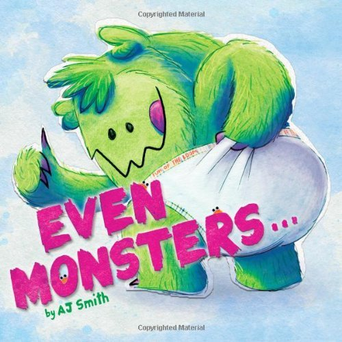 A. J. Smith Even Monsters...