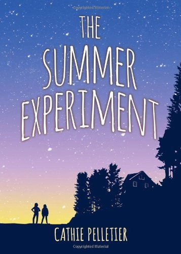Cathie Pelletier The Summer Experiment