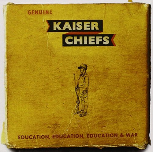 Kaiser Chiefs Education Education Education