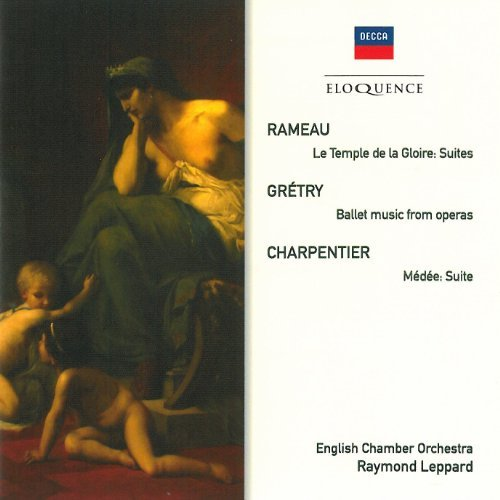 Leppard English Chamber Orches Eloquence Rameau Charpentier Leppard English Chamber Orches