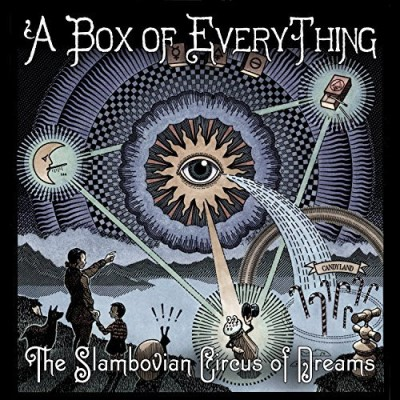 Slambovian Circus Of Dreams Box Of Everything