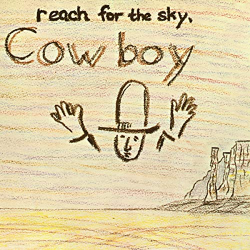 Cowboy Reach For The Sky