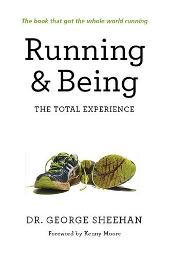 George Sheehan Running & Being The Total Experience