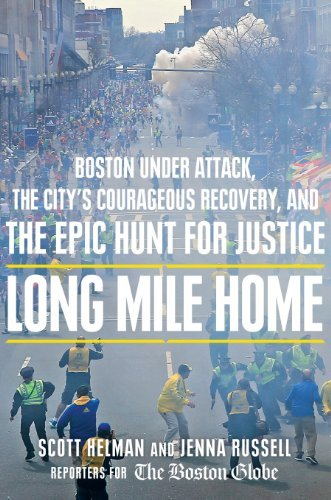 Scott Helman Long Mile Home Boston Under Attack The City's Courageous Recove
