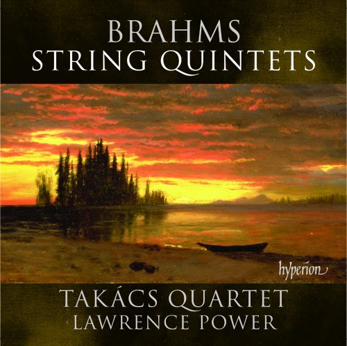 Brahms Power Takacs Quarte String Quintets 1 & 2