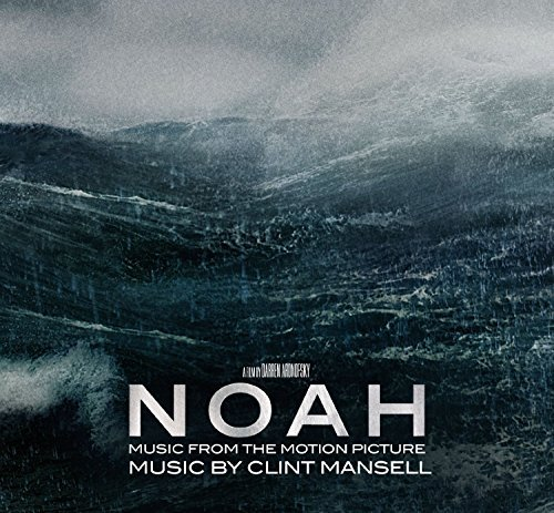 Noah Music From The Motion Picture Noah Music From The Motion Picture Clint Mansell