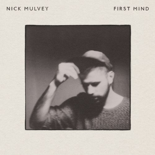 Nick Mulvey First Mind
