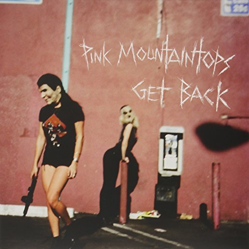 Pink Mountaintops Get Back