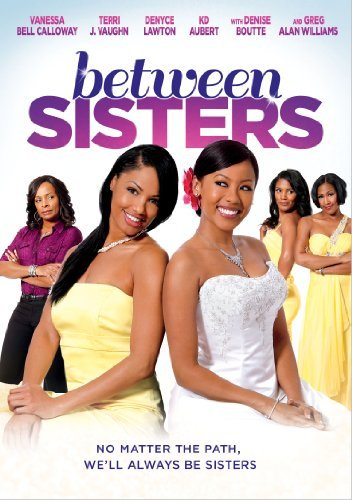 Between Sisters Between Sisters DVD