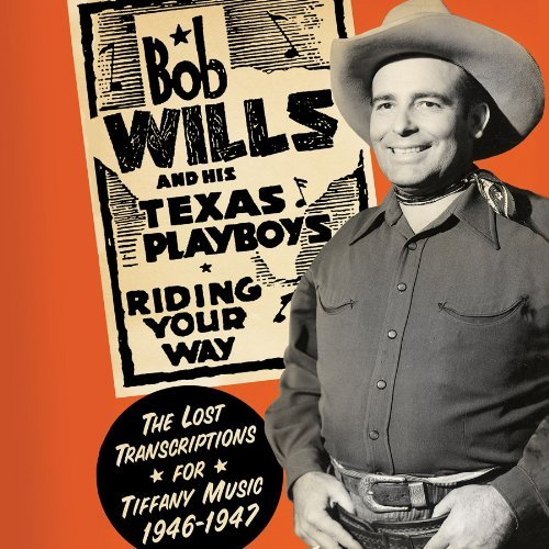 Bob & His Texas Playboys Wills Transcriptions For Tiffany Mus