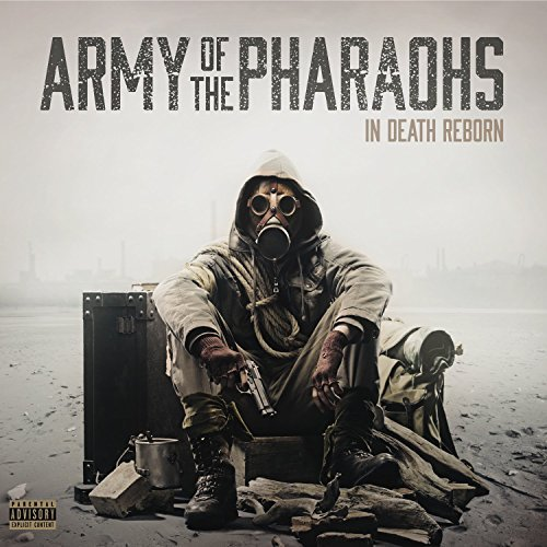 Army Of The Pharaohs In Death Reborn In Death Reborn