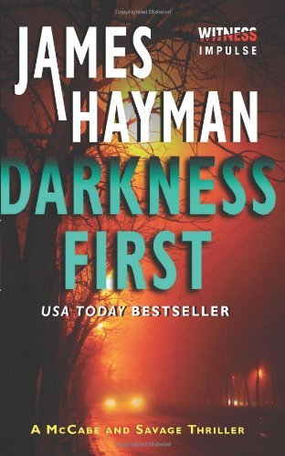James Hayman Darkness First
