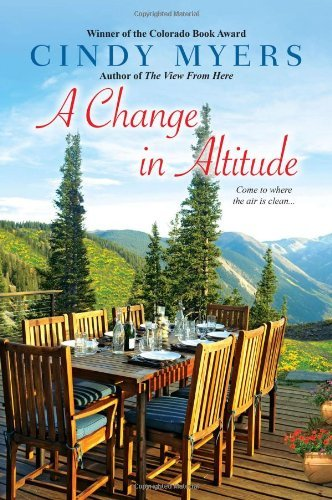 Cindy Myers A Change In Altitude