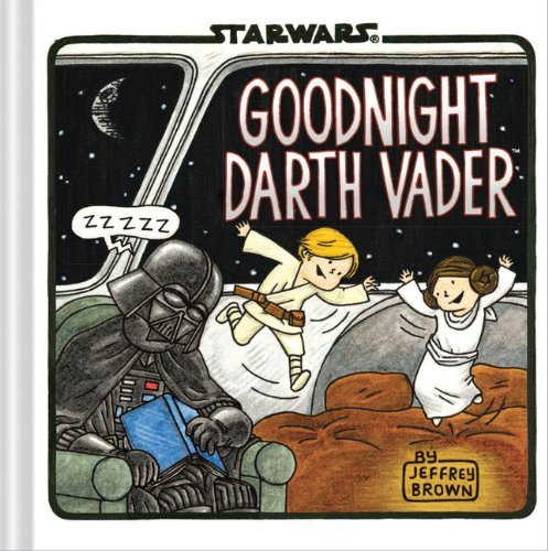 Jeffrey Brown Goodnight Darth Vader