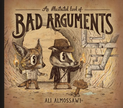 Ali Almossawi An Illustrated Book Of Bad Arguments