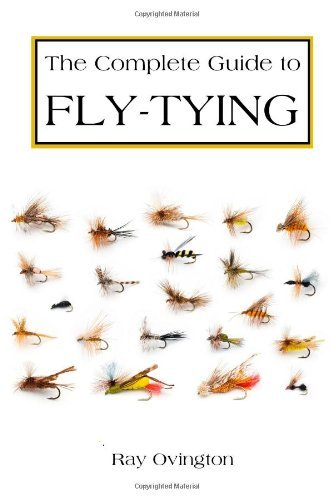 Ray Ovington The Complete Guide To Fly Tying