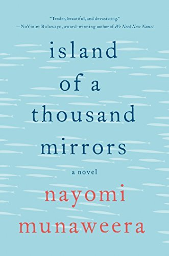 Nayomi Munaweera Island Of A Thousand Mirrors