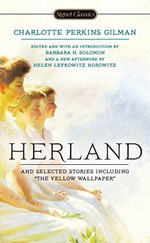 Charlotte Perkins Gilman Herland And Selected Stories