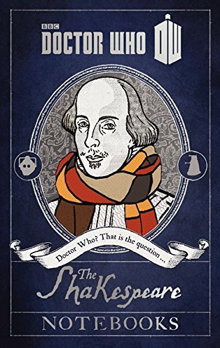 Justin Richards Doctor Who The Shakespeare Notebooks