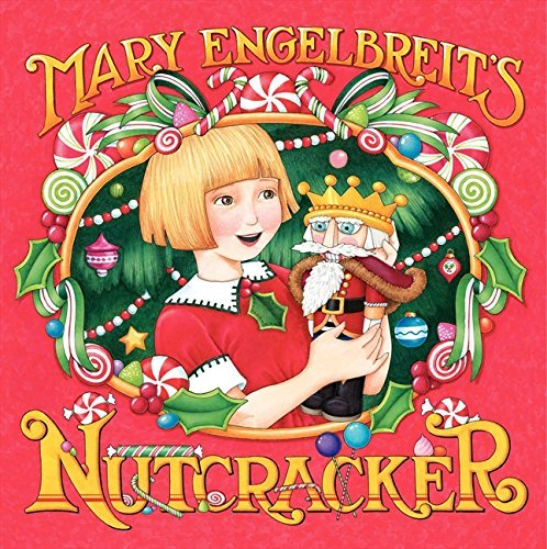 Mary Engelbreit Mary Engelbreit's Nutcracker