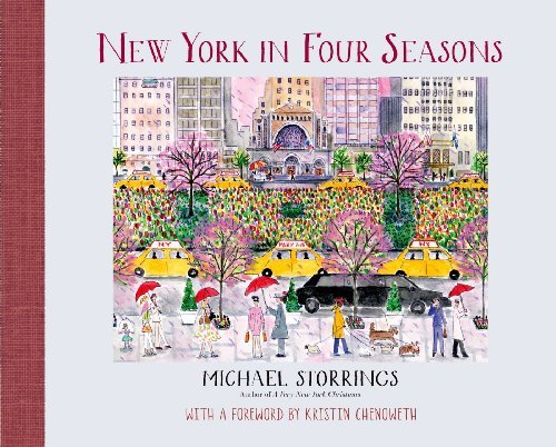 Michael Storrings New York In Four Seasons