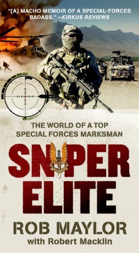 Rob Maylor Sniper Elite The World Of A Top Special Forces Marksman