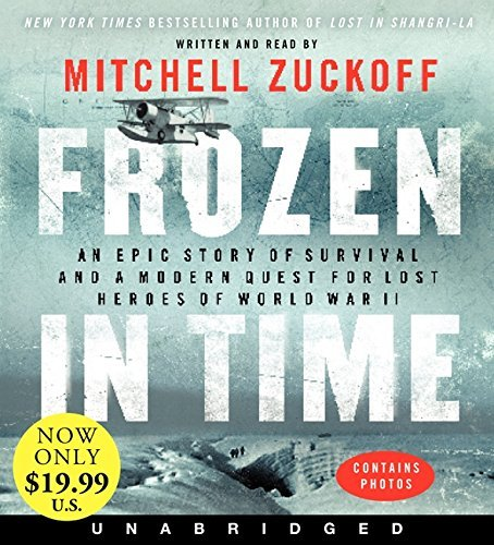 Mitchell Zuckoff Frozen In Time Low Price CD An Epic Story Of Survival And A Modern Quest For