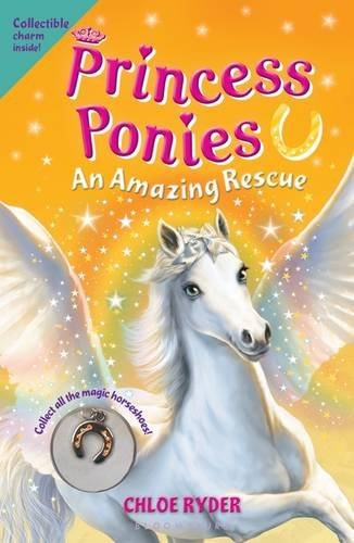 Chloe Ryder Princess Ponies 5 An Amazing Rescue