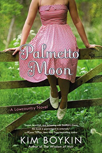 Kim Boykin Palmetto Moon A Lowcountry Novel
