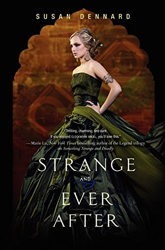 Susan Dennard Strange And Ever After
