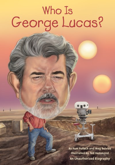 Pam Pollack Who Is George Lucas?