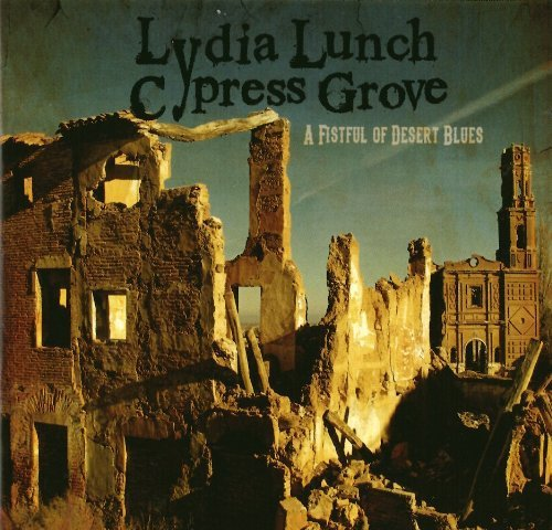 Lydia Lunch Fistful Of Desert Blues
