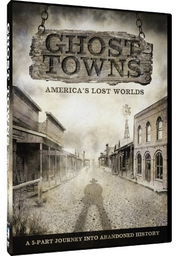 Ghost Towns Ghost Towns