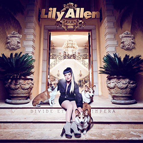 Lily Allen Sheezus Explicit Version