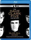 Dave Clark Five Glad All Over Dave Clark Five Glad All Over Blu Ray