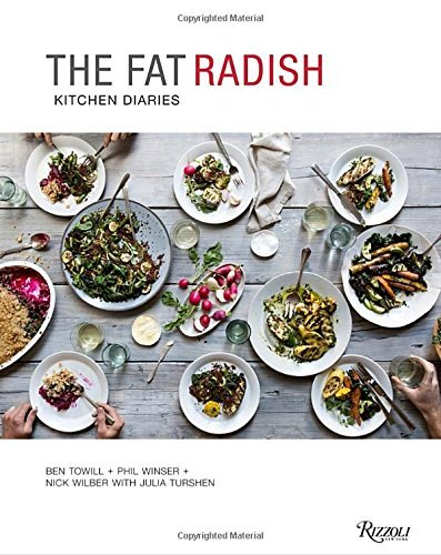 Ben Towill The Fat Radish Kitchen Diaries