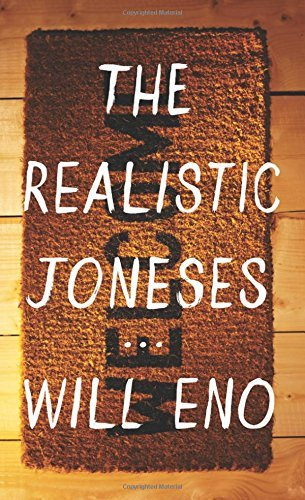 Will Eno The Realistic Joneses