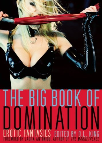 D. L. King The Big Book Of Domination Erotic Fantasies