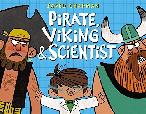 Jared Chapman Pirate Viking & Scientist