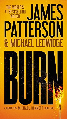 James Patterson Burn Large Print