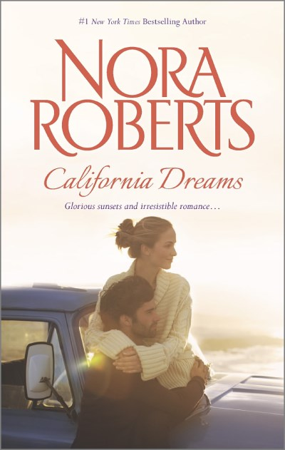 Nora Roberts California Dreams