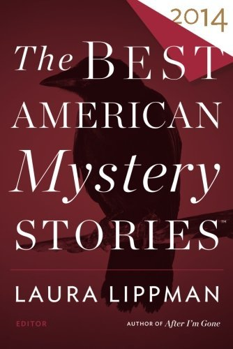 Laura Lippman The Best American Mystery Stories 2014