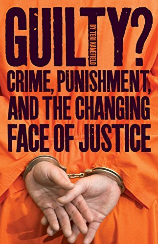 Teri Kanefield Guilty? Crime Punishment And The Changing Face Of Justi