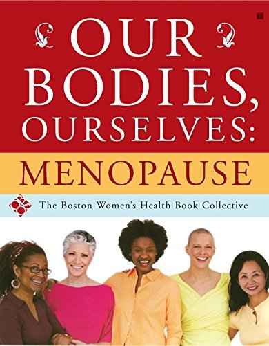 Boston Women's Health Book Collective Our Bodies Ourselves Menopause